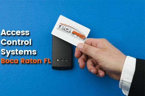 Access Control Systems Boca Raton FL