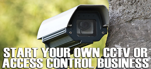 Become a CCTV Security Dealer