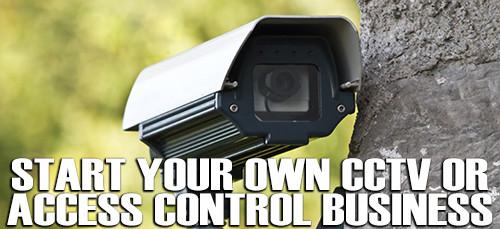 Become a CCTV Security Dealer